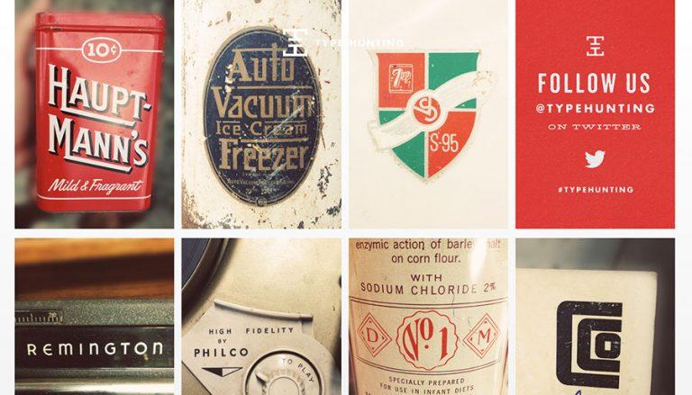 Type Hunting: Para amantes de las tipografías vintage